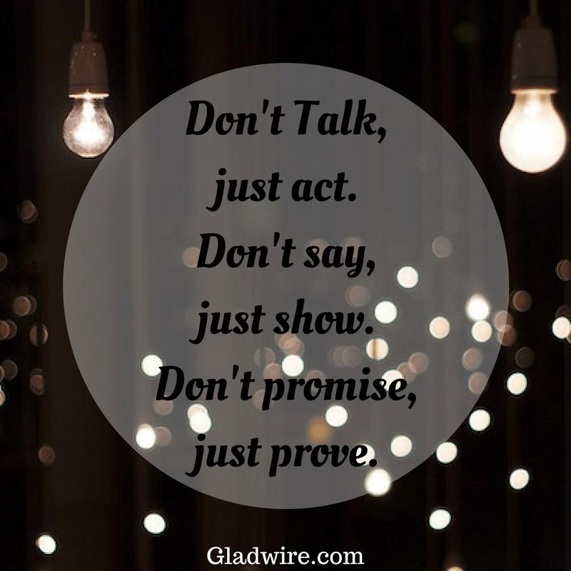 Act. Show. Prove