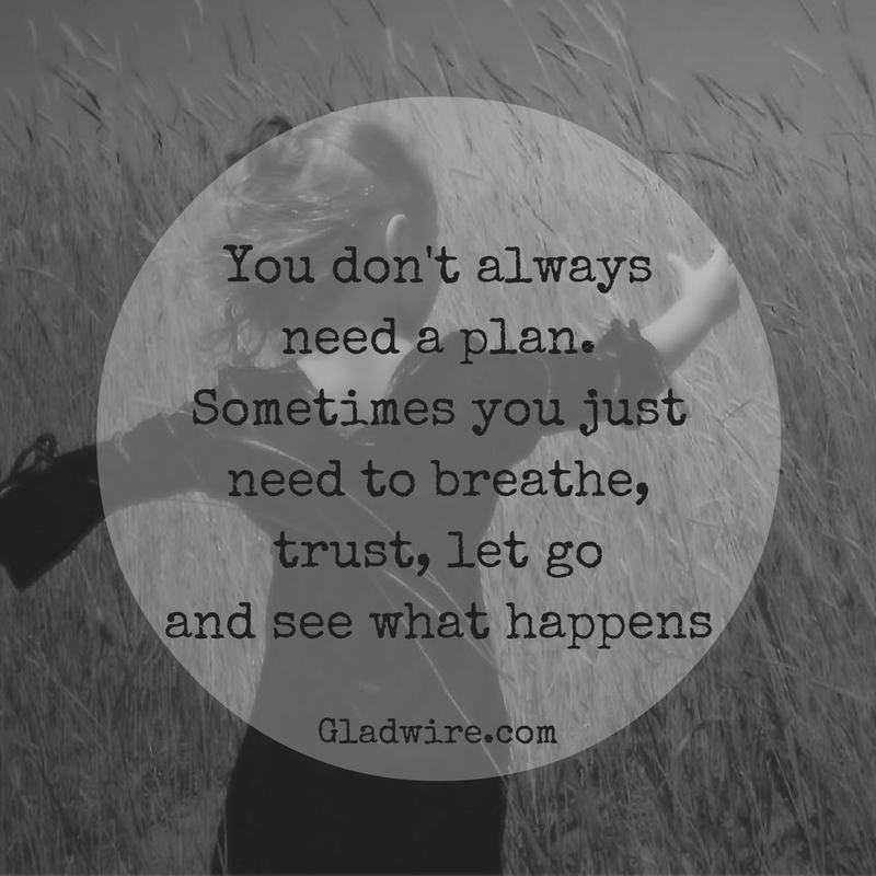 Breathe, Trust, And Let Go