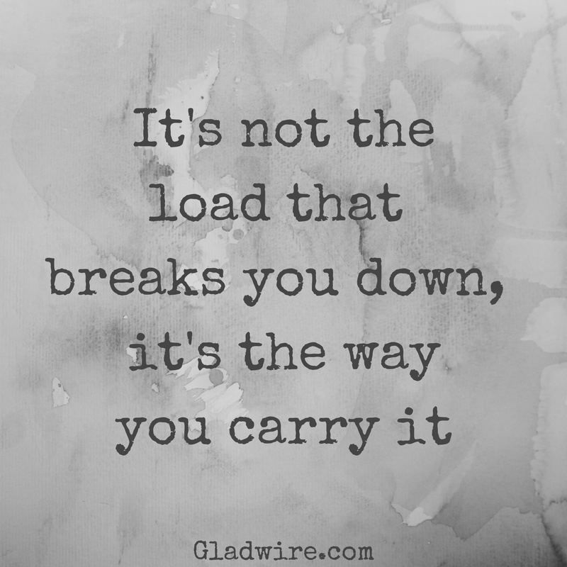 The way you carry it...